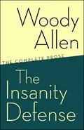 The Insanity Defense | Woody Allen |