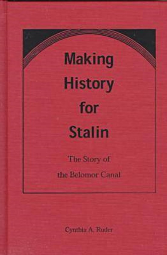 Making History for Stalin