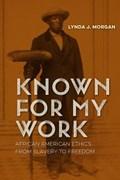 Known for My Work | Lynda J. Morgan |