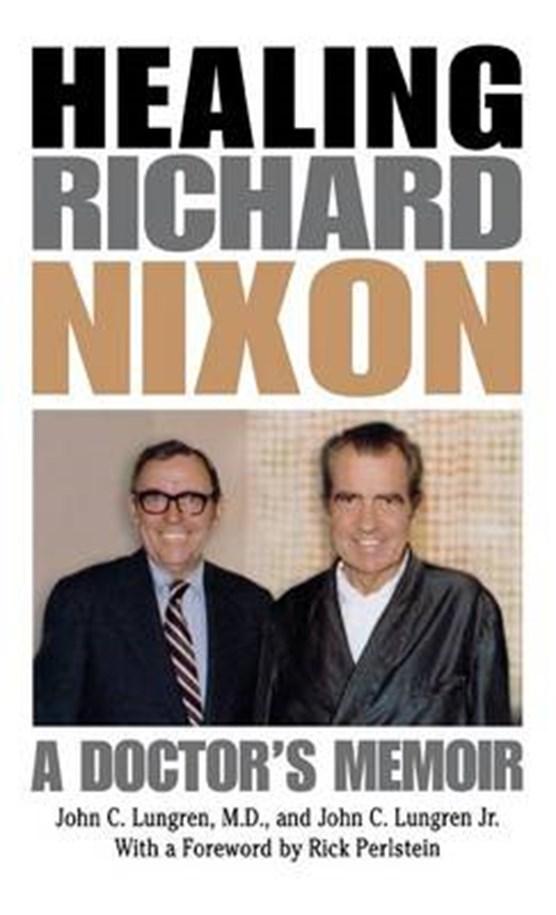 Healing Richard Nixon