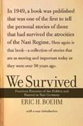 We Survived   Eric H. Boehm  