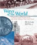 Lay, M: Ways Of The World   M. G. Lay  