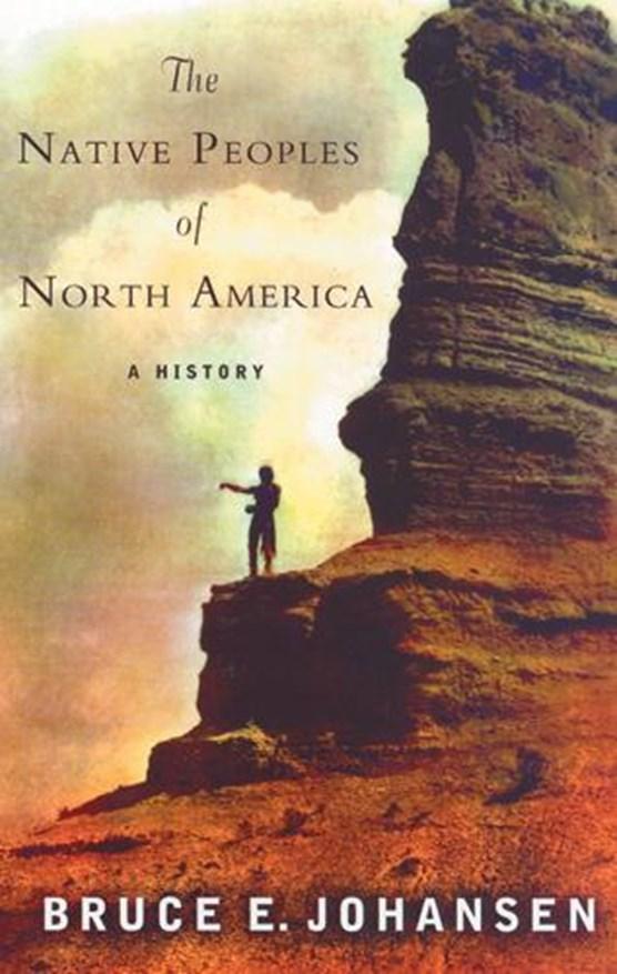 Johansen, B: The Native Peoples of North America