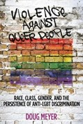 Violence against Queer People | Doug Meyer |