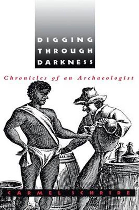 Digging through Darkness