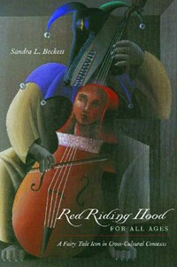 Red Riding Hood for All Ages   Sandra L. Beckett  