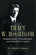 Tracy W. McGregor   Philip P. Mason  