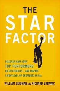The Star Factor | William Seidman ; Richard Grbavac |