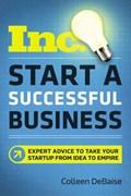 Start a Successful Business   Colleen DeBaise  