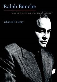Ralph Bunche | Charles P. Henry |