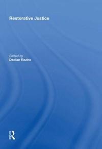 Restorative Justice | Declan Roche |