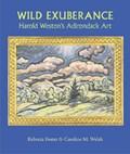Wild Exuberance   Caroline M Welsh  