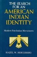 The Search for an American Indian Identity | Hazel W Hertzberg |