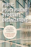 Public Policymaking by Private Organizations | Catherine E. Rudder ; A.Lee Fritschler |