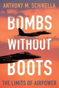 Bombs without Boots   Anthony M. Schinella  