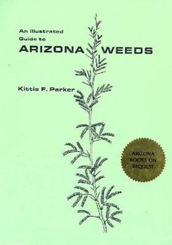 An Illustrated Guide to Arizona Weeds