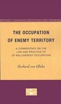The Occupation of Enemy Territory | Gerhard Von Glahn |