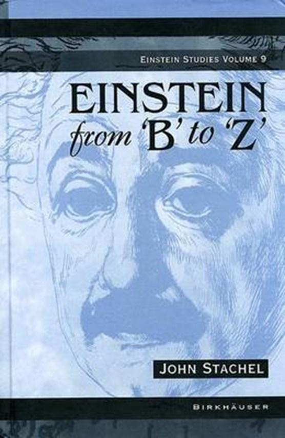 Einstein from 'B' to 'Z'