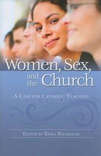 Women, Sex, and the Church   auteur onbekend  