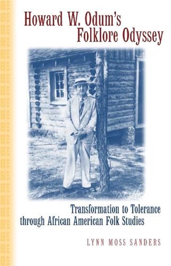 Howard W. Odum's Folklore Odyssey