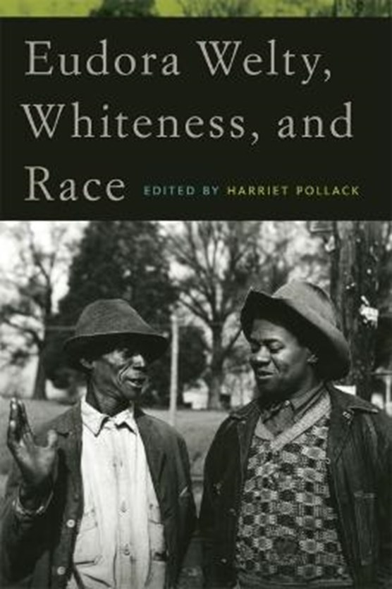 Eudora Welty, Whiteness and Race