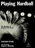Playing Hardball | Lawrence Frank |