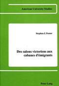 Des Salons Victoriens aux Cabanes d'Emigrants   Stephen Foster  