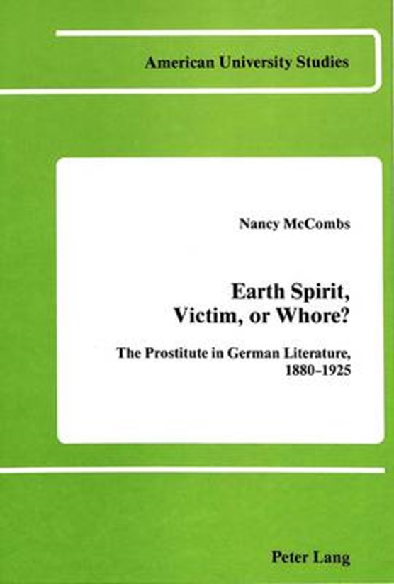 Earth Spirit, Victim, or Whore?