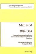 Max Brod 1884 - 1984   Margarita Pazi  