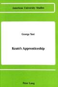 Keats's Apprenticeship | George Yost |