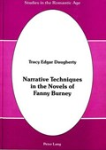 Narrative Techniques in the Novels of Fanny Burney   Tracy Edgar Daugherty  