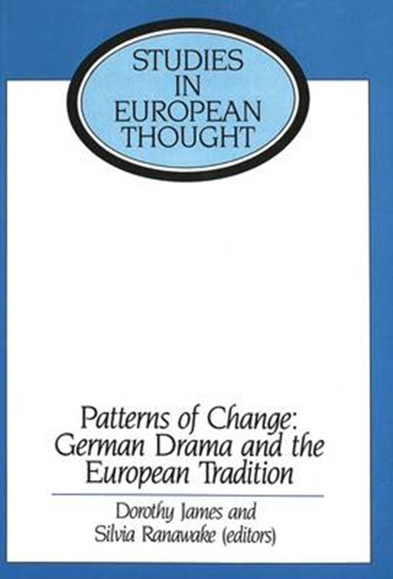 Patterns of Change: German Drama and the European Tradition