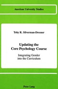 Updating the Core Psychology Course | Toby R Silverman-Dresner |