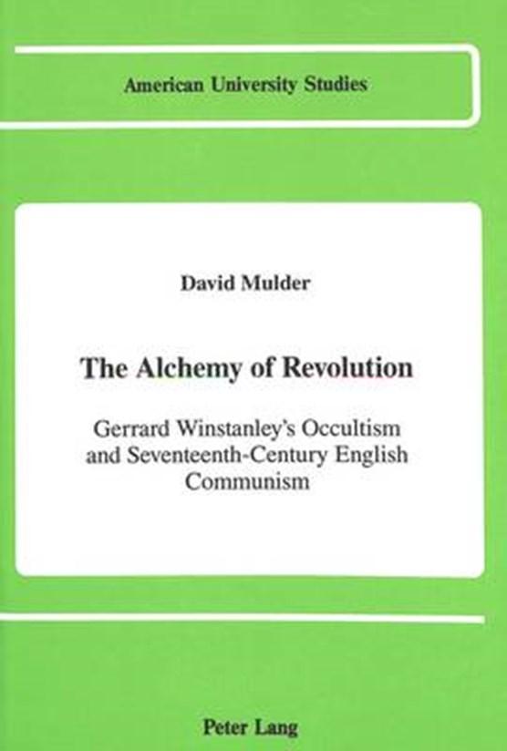 The Alchemy of Revolution