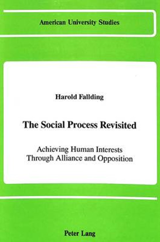 The Social Process Revisited