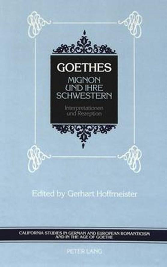 Goethes Mignon und Ihre Schwestern