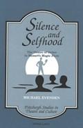 Silence and Selfhood   Michael Evenden  