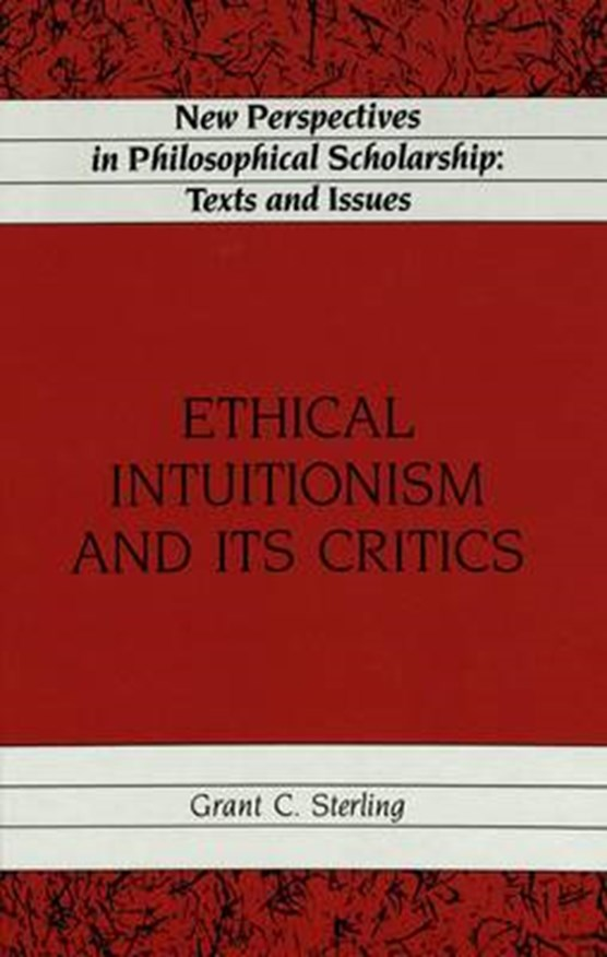 Ethical Intuitionism and Its Critics