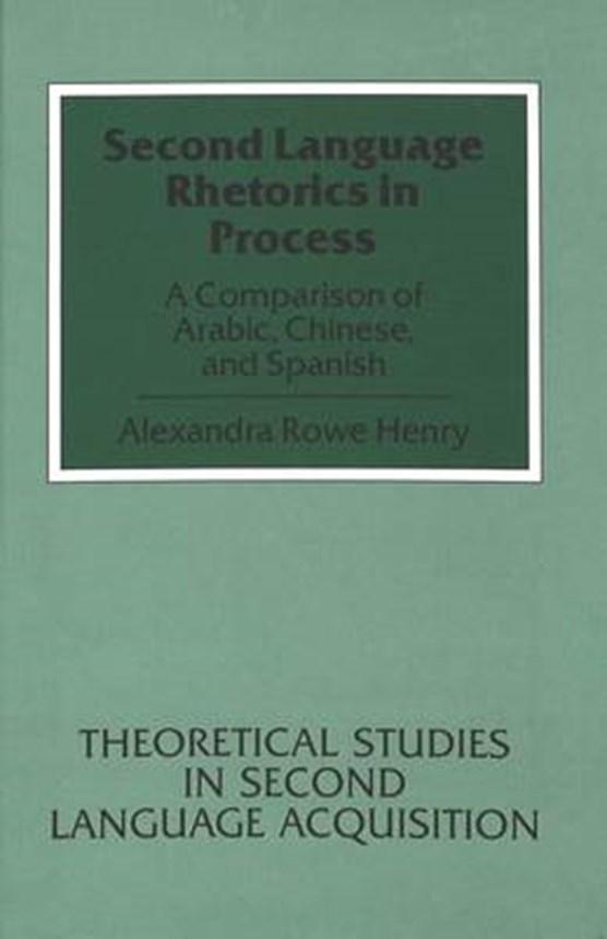 Second Language Rhetorics in Process