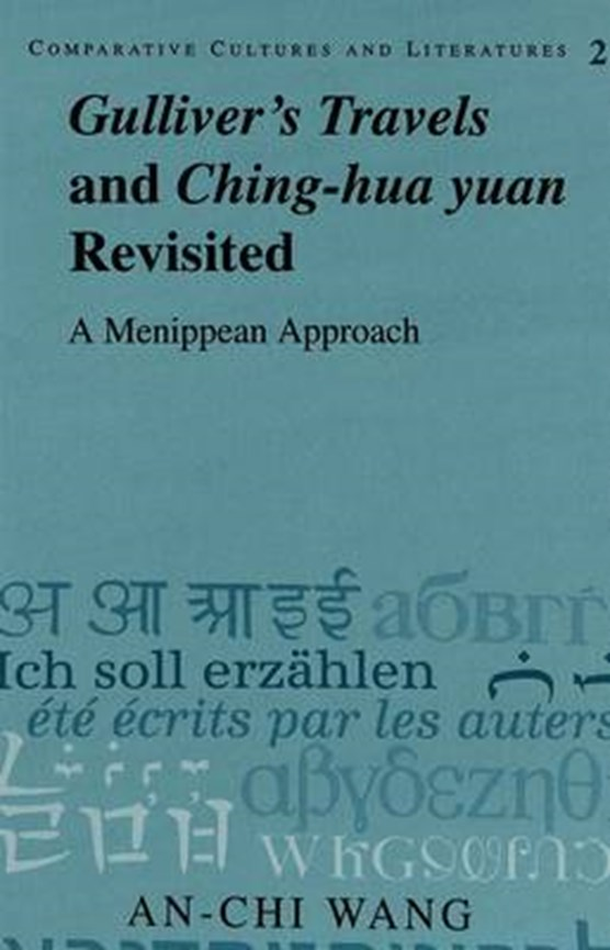 Gulliver's Travels and Ching-hua Yuan Revisited