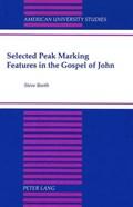Selected Peak Marking Features in the Gospel of John | Steve Booth |