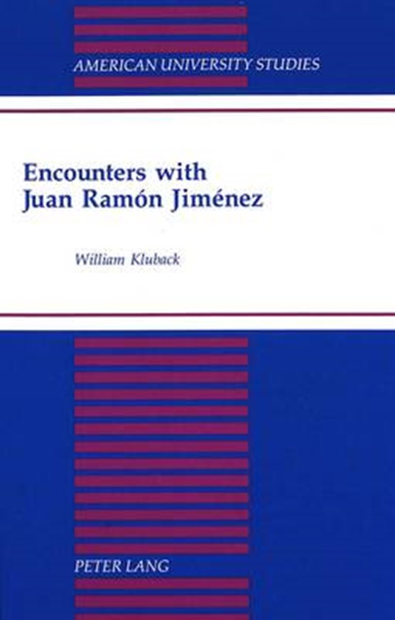 Encounters with Juan Ramon Jimenez