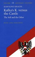 Kafka's K. versus the Castle | Karoline Krauss |