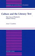 Culture and the Literary Text | Anna V Lambros |