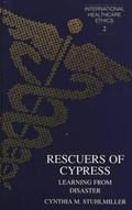 Rescuers of Cypress | Cynthia M Stuhlmiller |