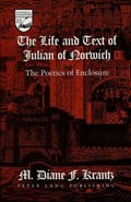 The Life and Text of Julian of Norwich | M. Diane F Krantz |