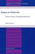 Essays in Diakonia   Robert Slesinski  