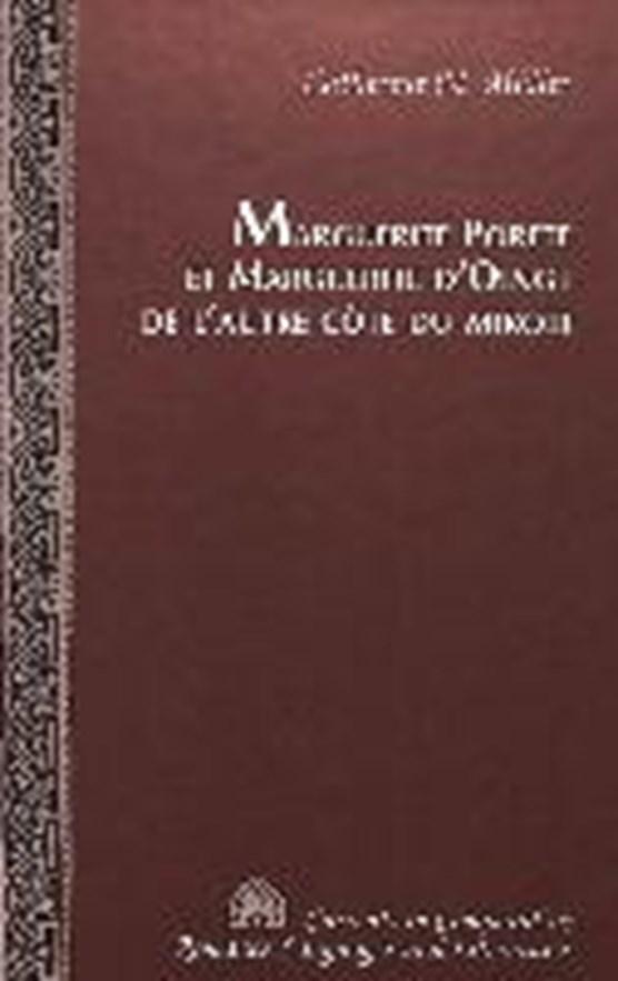 Marguerite Porete Et Marguerite d'oingt de l'autre Cote du Miroir