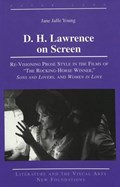 D. H. Lawrence on Screen | Jane Jaffe Young |