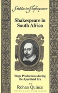 Shakespeare in South Africa   Rohan Quince  